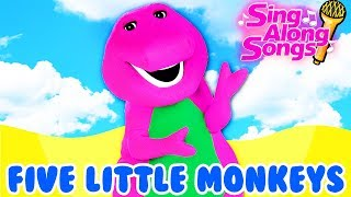 Barney And Friends Sing Along with Baby Five Little Monkeys Jumping On The Bed Simple Songs for kids