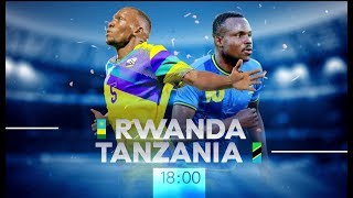 RWANDA vs TANZANIA International Friendly Match 14 October 2019
