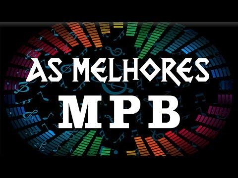 MPB Mix - Só as Melhores Músicas -