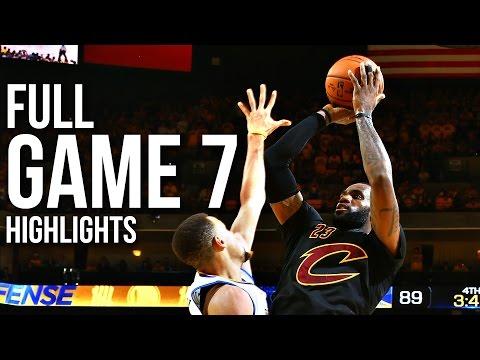 Warriors vs Cavaliers: Game 7 NBA Finals - 06.19.16 Full Highlights