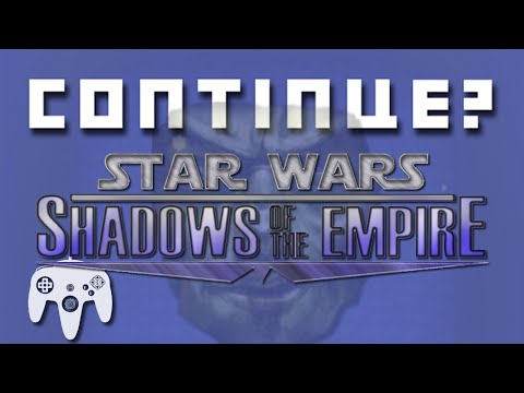 Shadows of the Empire (N64) - Continue?