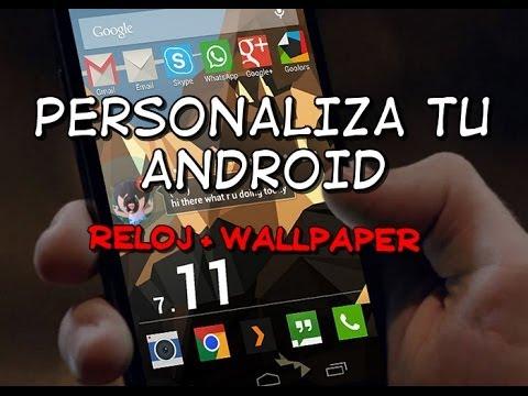 PERSONALIZACION ANDROID | SUPER RELOJ + LIVE WALLPAPER