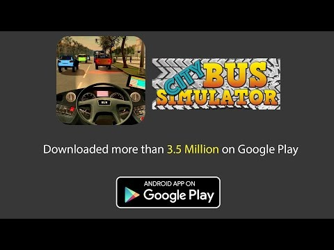 City Bus Simulator   Available on Google Play 3 5M Downloads