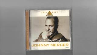 Johnny Mercer - Candy