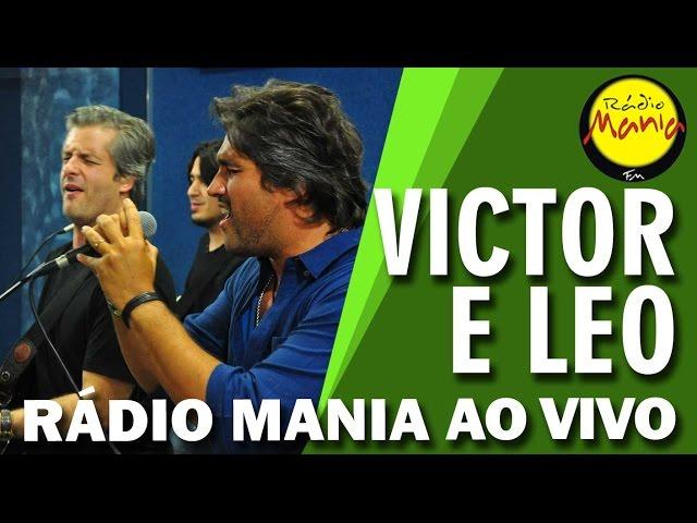Rádio Mania - Victor e Leo - Tem Que Ser Você