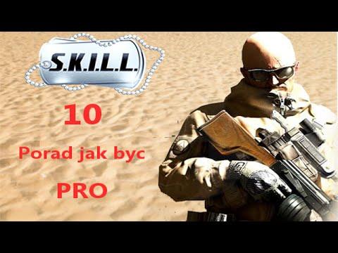 SKILL Special Force 2 - 10 Porad Jak Być Pro