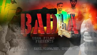 BADLA | Best Friends forever | Letest short movie | Brotherhood| Ek mera yara- USHA FILMS