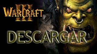Descargar Warcraft 3 + Frozen Throne - Portable, Full En Español (Loquendo)