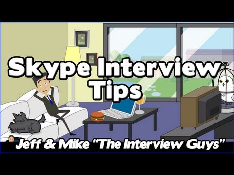 Skype Interview - Top 5 Skype Interview Tips That Will Get You In The Door