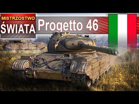 Progetto M46 - pierwsze mistrzostwo świata - World of Tanks