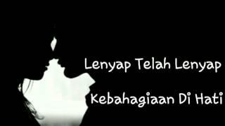 download lagu Hilang Semua Janji ~by Dhe_wiex gratis