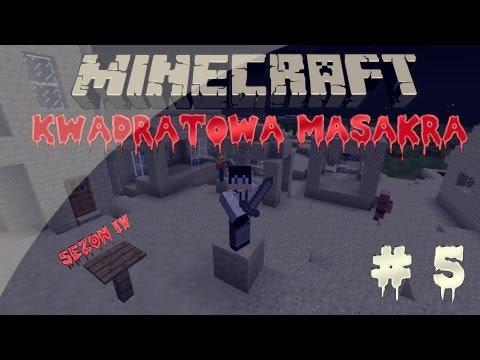 Minecraft Kwadratowa Masakra Sezon IV HusiekBARTEKZBARTEKiDELTI oraz Feldman odc. 5