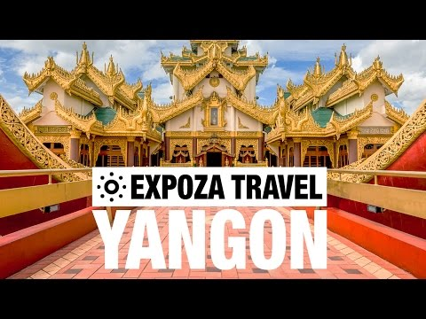 Yangon Vacation Travel Video Guide