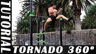 TUTORIAL TORNADO 360 - Calistenia y Street Workout