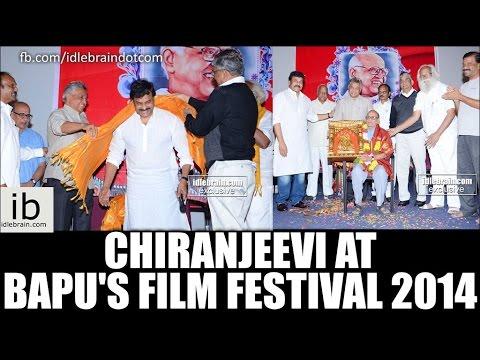 Chiranjeevi at Bapu's film festival 2014
