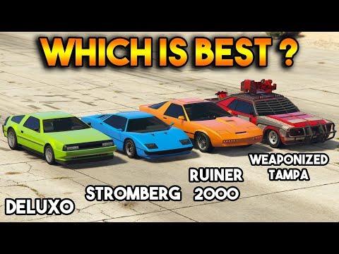 GTA 5 ONLINE : DELUXO VS STROMBERG VS WEAPONIZED TAMPA VS RUINER 2000 (WHICH IS BEST?)