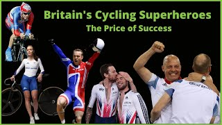 Britain's Cycling Superheroes The Price of Success