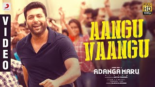 Adanga Maru - Aangu Vaangu Video