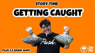 Getting Caught : STORY TIME