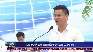 Khai mạc giải bóng đá bãi biển vô địch quốc cúp Vietfootball năm 2019