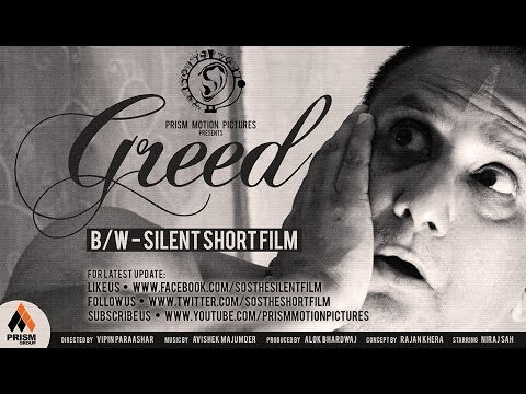 Greed - Sound Of Silence | Silent Short Film | HD 2013