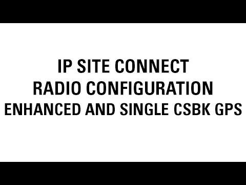 MOTOTRBO IP Site Connect Radio Configuration (Improving GPS)