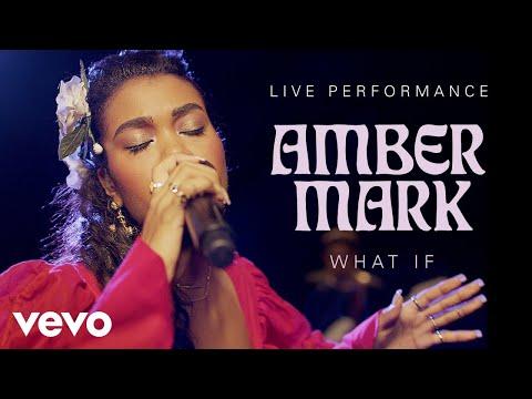 Amber Mark - What If - Live Performance | Vevo