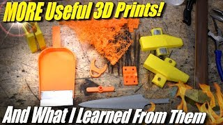 MORE Useful 3D Prints, and What I learned about 3D Printing From Them