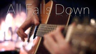 Download Lagu Alan Walker - All Falls Down - Fingerstyle Guitar Cover Gratis STAFABAND
