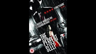 The Perfect Sleep (Trailer)