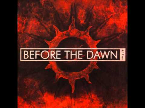 Before The Dawn - Into You