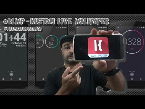 KLWP - Kustom Live Wallpaper ( primeiros passos )