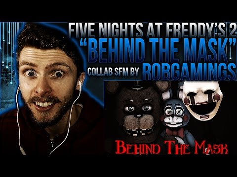 "Vapor Reacts #252 | [FNAF SFM COLLAB] 2 ANIMATION ""Behind The Mask"" by RobGamings REACTION!!"