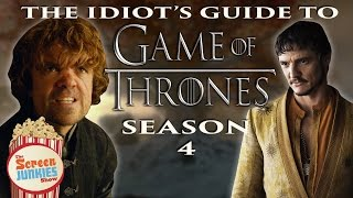 The Idiot's Guide To Game Of Thrones (Season 4)