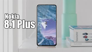 Nokia 8.1 Plus - First Look | Nokia 8.1 Plus Specification, Price, camera Launch date in India |