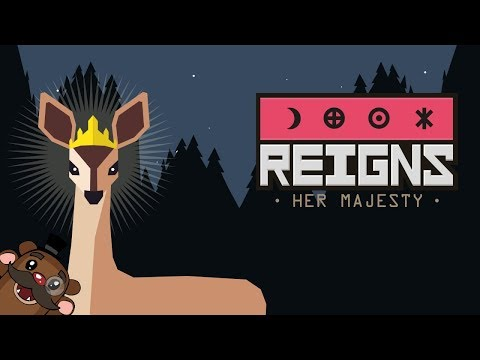 Baer Plays Reigns: Her Majesty (Ep. 1) - The Queen is Dead