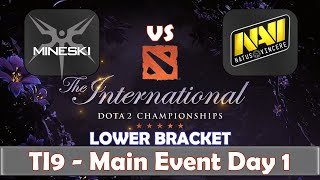 Mineski vs Navi | The International 2019 | Dota 2 TI9 LIVE | Lower Bracket | Main Event Day 1