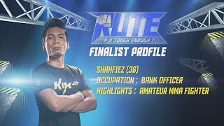 Meet our #RUToughEnough Finalist - Shahfiez