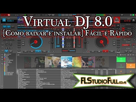 Virtual DJ 8.0 [Como Baixar e Instalar] Fácil e Rápido