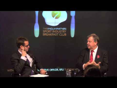 Nolan Partners Sport Industry Breakfast Club - RFU's Ian Ritchie