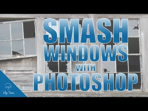 How to SMASH WINDOWS with Photoshop #58
