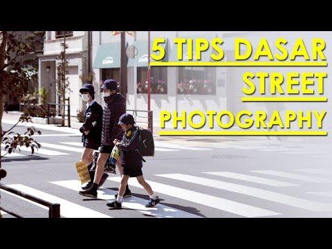5 TIPS STREET PHOTOGRAPHY | Bahasa Indonesia