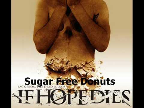 As Hope Dies - Sugar, Free Donuts