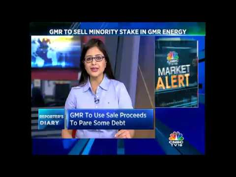 CNBC-TV18 Exclusive: GMR To Use Sale Proceeds To Pare Some Debt