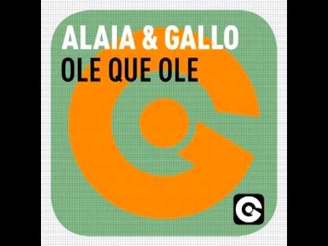 Alaia And Gallo - Ole Que Ole