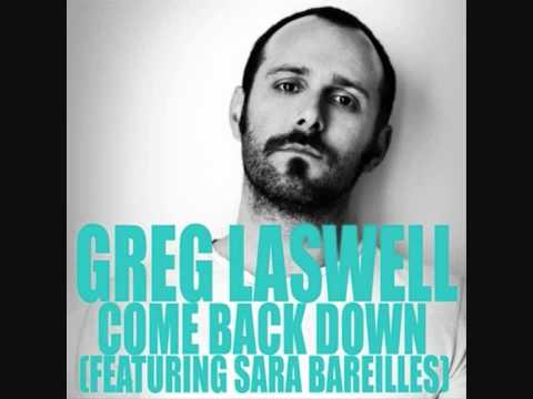 Greg Laswell - Come Back Down