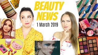 BEAUTY NEWS - 1 March 2019 | New Releases & Updates