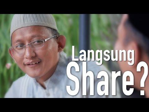 Ceramah Singkat: Langsung Share? - Ustadz Badrussalam, Lc.