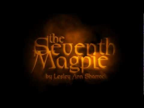 The Seventh Magpie - Official Book Trailer