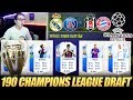 FIFA 18: 190 RATED CHAMPIONS LEAGUE FUT DRAFT CHALLENGE! 🔥🔥 Ultimate Team - Draft Pack Opening
